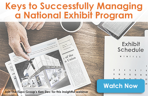 Keys to Successfully Managing a National Exhibit Program