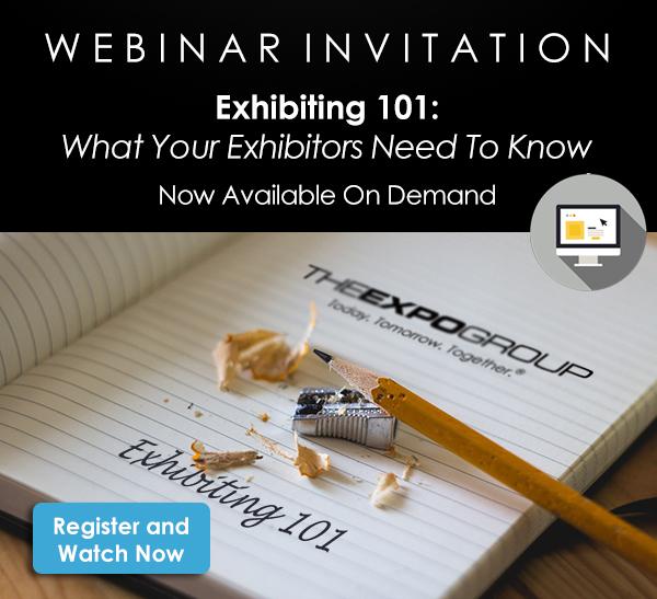 Educating Your Exhibitors – Exhibiting 101 Webinar