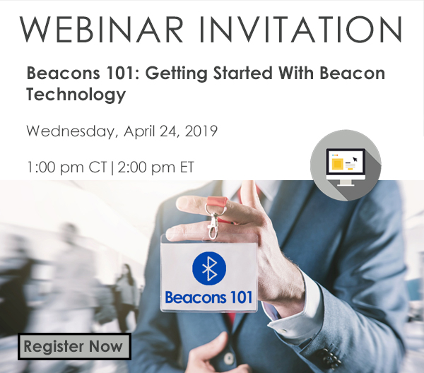 Webinar – Beacons 101: Getting Started With Beacon Technology